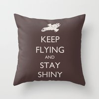 Keep Flying And Stay Shi… Throw Pillow