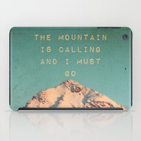 Mountain Is  Calling iPad Case
