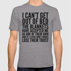 I CAN'T GET OUT OF BED T… Mens Fitted Tee Athletic Grey SMALL