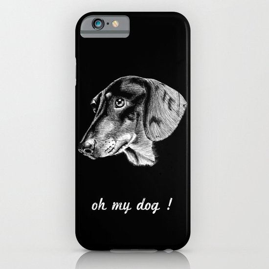 oh my dog ! iPhone & iPod Case