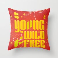 YoungWild&Free Throw Pillow