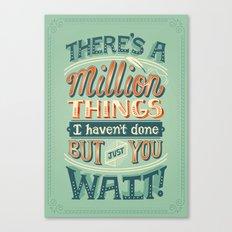Just You Wait Canvas Print