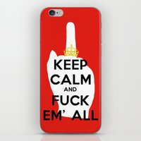 KEEP CALM AND FUCK EM' ALL  iPhone & iPod Skin