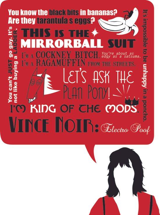 Vince Noir Quotes Art Print