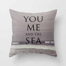 You, Me, and the Sea Throw Pillow