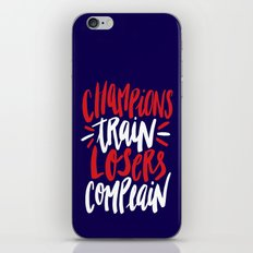 Champions Train, Losers Complain iPhone & iPod Skin