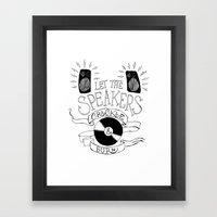 Let the Speakers... Framed Art Print