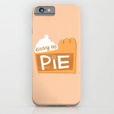 Easy as Pumpkin Pie Slim Case iPhone 6s