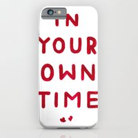 In Your Own Time iPhone 6 Slim Case