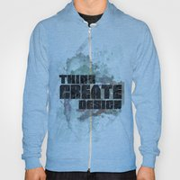 Think. Create. Design Hoody