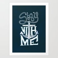 Stay With Me Art Print