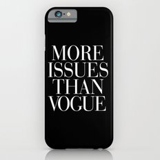 More Issues than Vogue Typography Slim Case iPhone 6s