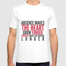 Absence makes the heart grow fonder Mens Fitted Tee White SMALL