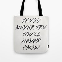 If You Never Try (White) Tote Bag