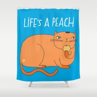 Life's A Peach When You'… Shower Curtain
