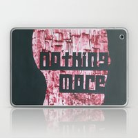 :::Nothing More::: Laptop & iPad Skin