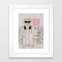 Com quem andas Framed Art Print
