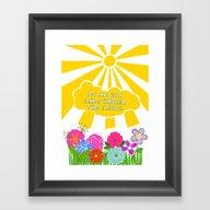 Let The Sun Shine Throug… Framed Art Print