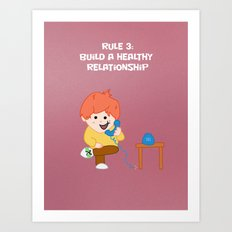 Rule 3: Build a Healthy Relationship Art Print
