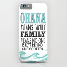 Ohana Means Family.. Lil… iPhone 6 Slim Case