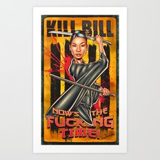 Now Is The Fucking Time Art Print