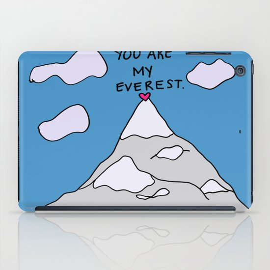 You Are My Everest iPad Case