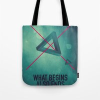 WHAT BEGINS ALSO ENDS Tote Bag