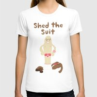 Shed The Suit! Womens Fitted Tee White SMALL