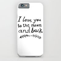 To the Moon and Back- White iPhone 6 Slim Case