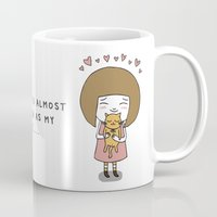 I Love You Almost as Much as My Cat... Mug