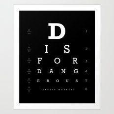 D is for Dangerous (Black) Art Print