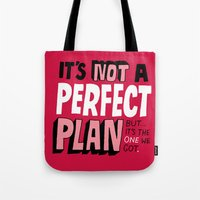 Not a Perfect Plan Tote Bag