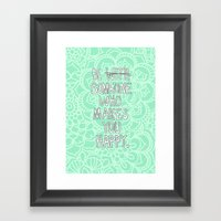 Someone Who Makes You Happy Framed Art Print