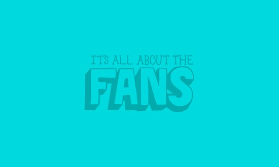 It's all about the fans. Art Print