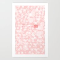 Beauty is not in the face; beauty is a light in the heart. Art Print