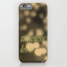 Love is timeless iPhone 6 Slim Case