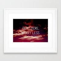 Pray more, worry less - Matthew 6:34 Framed Art Print