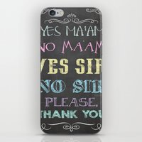 Yes Ma'am No Ma'am iPhone & iPod Skin