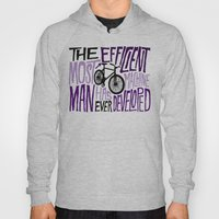 The Most Efficient Machi… Hoody