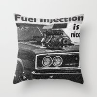 Fuel Injection Is Nice, … Throw Pillow