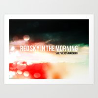 Red Sky In The Morning. … Art Print