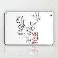 Wildlife Is Your Friend Laptop & iPad Skin