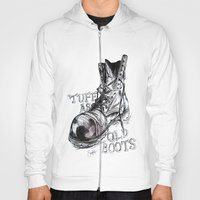 Tuff as old boots Hoody