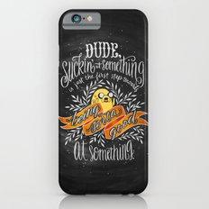 Wisdom of Jake Slim Case iPhone 6s