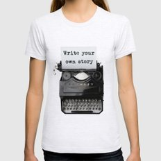 Write Your Own Story Womens Fitted Tee Ash Grey SMALL