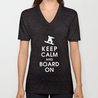 Keep Calm And Board On Unisex V-Neck