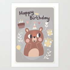 Happy Birthday Bear! Art Print