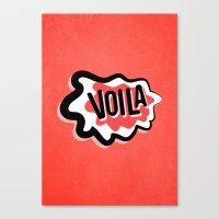 Voila Canvas Print