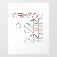 Crimson And Clover Over … Art Print