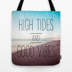 High Tides and Good Vibes Tote Bag